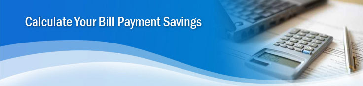Calculate Your Bill Payment Savings