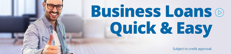 Business Loans Quick and Easy. Subject to credit approval.