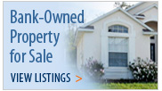 Bank-Owned Property for Sale. View Listings.