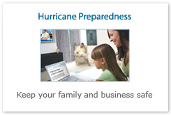 Hurrican Preparedness. Keep your family and business safe.